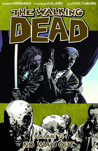 9781607063926: The Walking Dead, Vol. 14: No Way Out