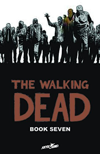 The Walking Dead, Book 7