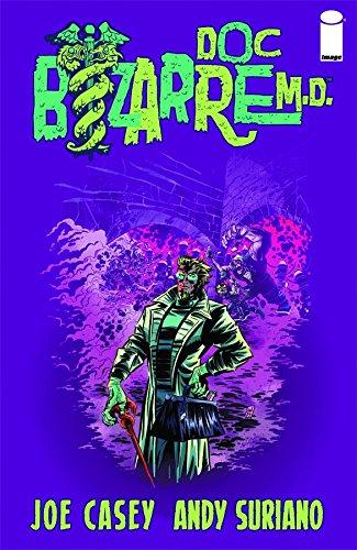 9781607064558: Doc Bizarre M.D.