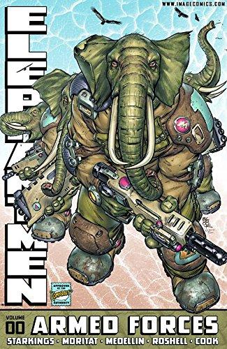 Elephantmen 00, Armed Forces - Signed: Starkings, Richard; Moritat, Medellin, Roshell, Cook