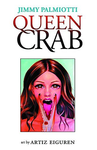 Queen Crab with Ex-Libris and Author Signature *Adults Only*