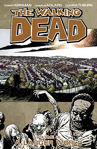 9781607065593: The Walking Dead: A Larger World, Vol. 16