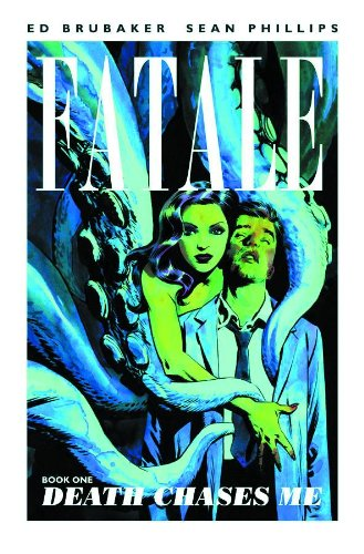 Fatale, Book 1: Death Chases Me: Brubaker, Ed