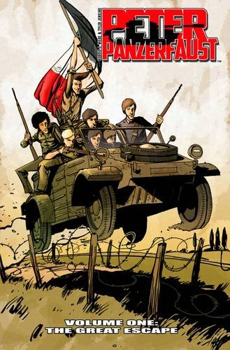 9781607065821: Peter Panzerfaust Volume 1: The Great Escape