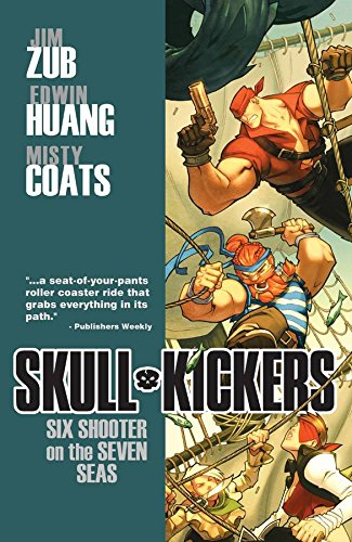 9781607066125: Skullkickers Volume 3: Six Shooter on the Seven Seas TP