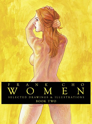 9781607066361: Frank Cho: Women: Selected Drawings & Illustrations Volume 2 (Frank Cho Women Selected Drawings & Illustrations Hc)