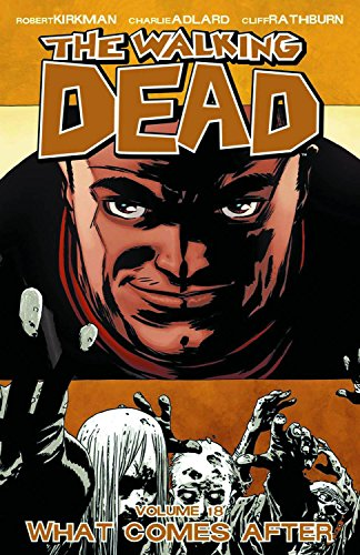 9781607066873: The Walking Dead, Vol. 18