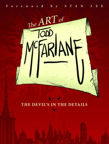 9781607067160: The Art of Todd McFarlane: The Devil's in the Details