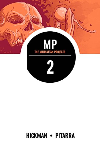 The Manhattan Projects, Vol. 2 (Manhattan Projects Tp)