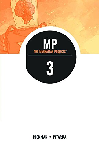 The Manhattan Projects Volume 3 (Manhattan Projects Tp)