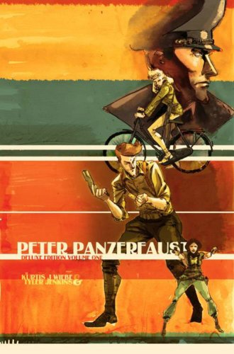 Peter Panzerfaust: Deluxe Edition, Volume One