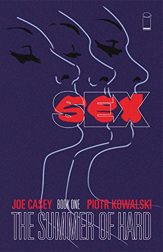 9781607067849: SEX Volume 1: Summer of Hard TP