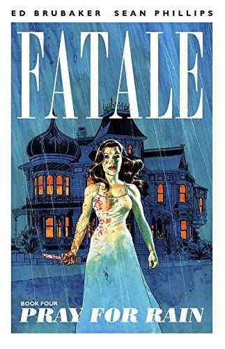 9781607068358: Fatale Volume 4: Pray For Rain