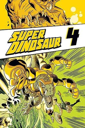 9781607068433: Super Dinosaur Volume 4