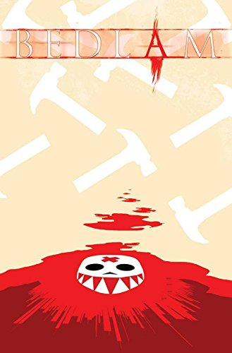 Bedlam Volume 2 TP: Spencer, Nick