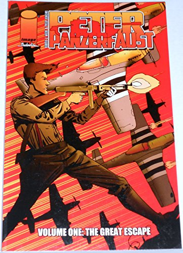 9781607068549: Peter Panzerfaust - Volume One: The Great Escape