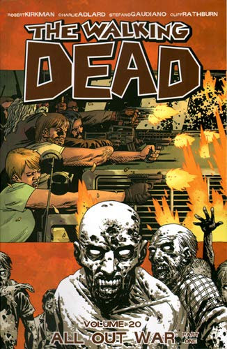 9781607068822: The Walking Dead Volume 20: All Out War Part 1