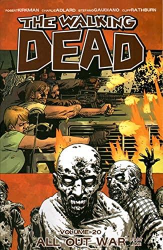 The Walking Dead Volume 20: All Out War Part 1: Kirkman, Robert