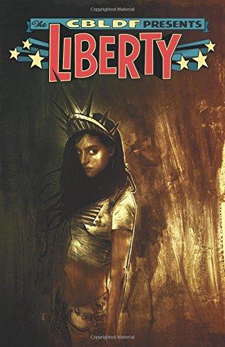 9781607069966: CBLDF Presents: Liberty (The Cbldf Presents)
