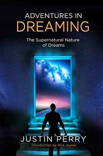 Adventures in Dreaming: The Supernatural Nature of Dreams (Paperback)