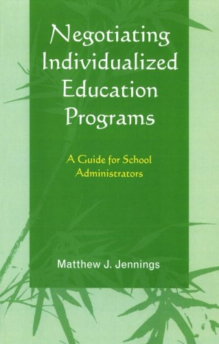 9781607090175: Negotiating Individualized Education Programs: A Guide for School Administrators