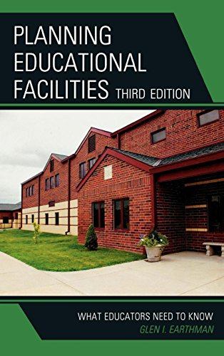 9781607090465: Planning Educational Facilities: What Educators Need to Know