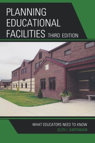9781607090472: Planning Educational Facilities: What Educators Need to Know
