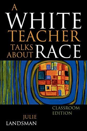 9781607090649: A White Teacher Talks about Race