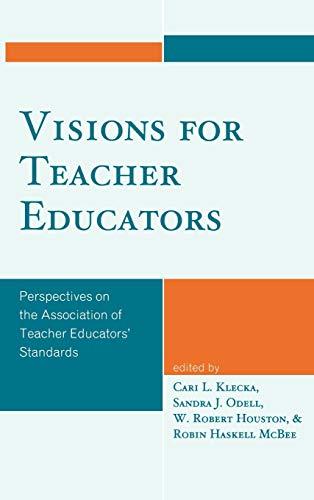 Visions for Teacher Educators: Cari L. Klecka