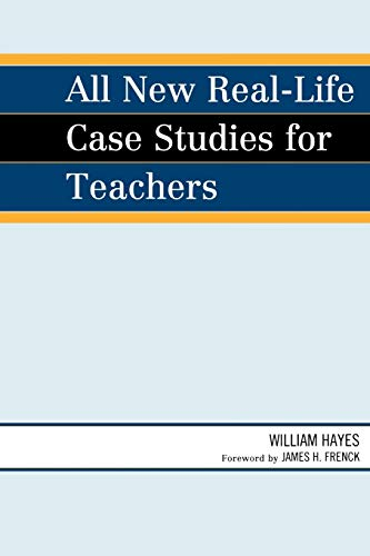 9781607091431: All New RealLife Case Studies for Teachers