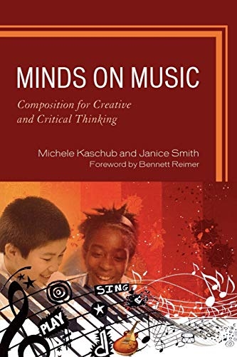 9781607091943: Minds on Music: Composition for Creative and Critical Thinking