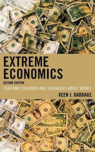 9781607092872: Extreme Economics: Teaching Children and Teenagers about Money
