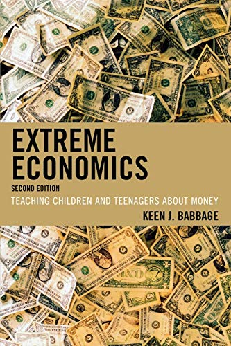 9781607092889: Extreme Economics: Teaching Children and Teenagers about Money