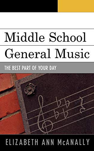 9781607093138: Middle School General Music: The Best Part of Your Day