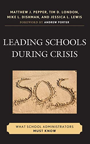 9781607093435: Leading Schools During Crisis: What School Administrators Must Know