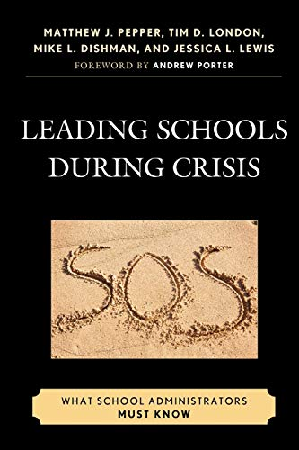9781607093442: Leading Schools During Crisis: What School Administrators Must Know