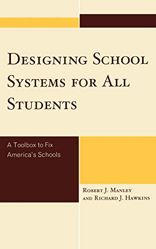 9781607093732: Designing School Systems for All Students: A Toolbox to Fix America's Schools