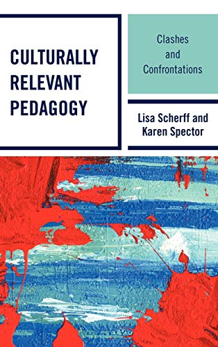 9781607094197: Culturally Relevant Pedagogy: Clashes and Confrontations