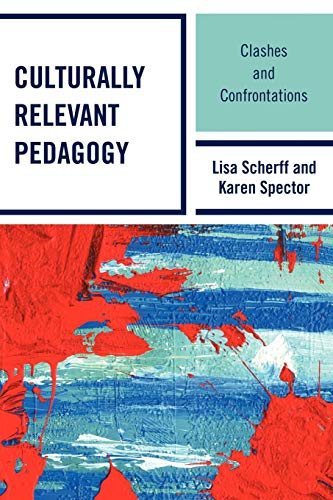 9781607094203: Culturally Relevant Pedagogy: Clashes and Confrontations