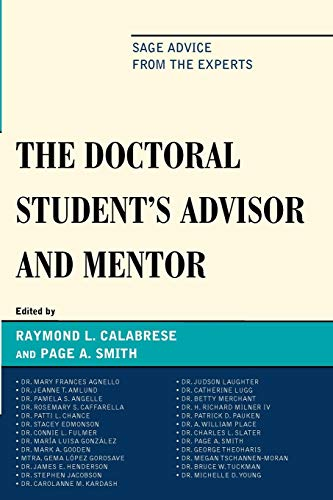 9781607094500: The Doctoral StudentOs Advisor and Mentor: Sage Advice from the Experts