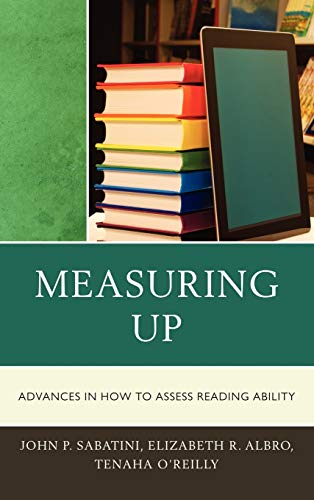 9781607094852: Measuring Up: Advances in How We Assess Reading Ability
