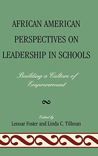 9781607094883: African American Perspectives on Leadership in Schools: Building a Culture of Empowerment