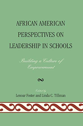 9781607094890: African American Perspectives on Leadership in Schools: Building a Culture of Empowerment