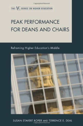 9781607095361: Peak Performance for Deans and Chairs: Reframing Higher Education's Middle (ACE Series on Higher Education)