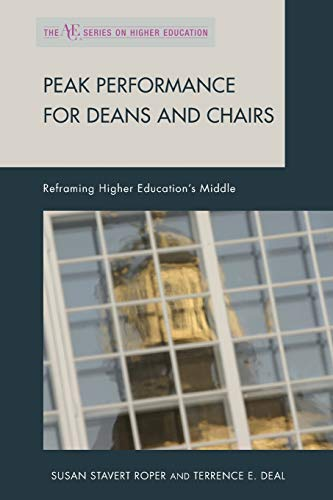 9781607095378: Peak Performance for Deans and Chairs: Reframing Higher Education's Middle (American Council on Education Series on Higher Education)