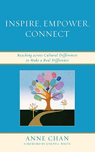 9781607096030: Inspire, Empower, Connect: Reaching across Cultural Differences to Make a Real Difference