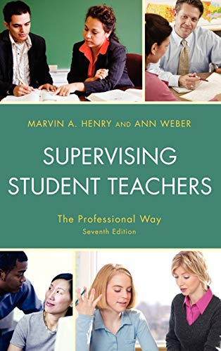 9781607096092: Supervising Student Teachers: The Professional Way, 7th Edition