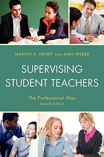 9781607096108: Supervising Student Teachers: The Professional Way