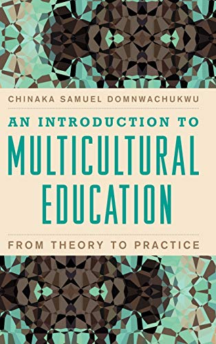 9781607096832: An Introduction to Multicultural Education: From Theory to Practice