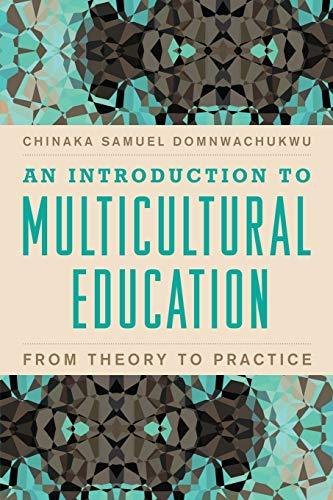 9781607096849: An Introduction to Multicultural Education: From Theory to Practice